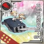 16inch三连装炮 Mk.7+GFCS